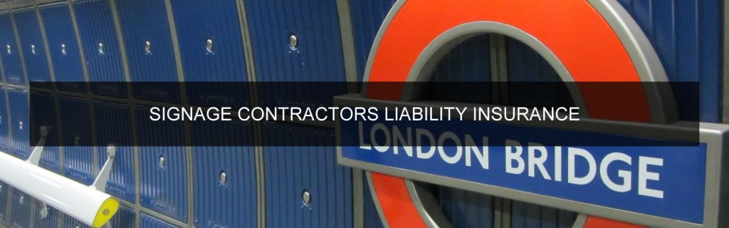 Sign Installation Contractor liability insurance